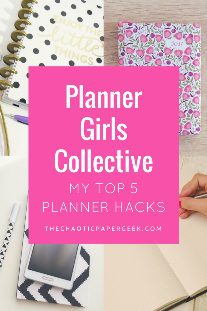 Planner Girls Collective - My Top 5 Planner Hacks